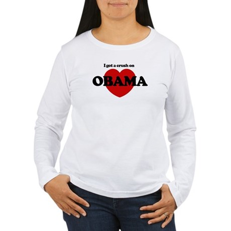 I Got a Crush on Obama (heart Women's Long Sleeve 