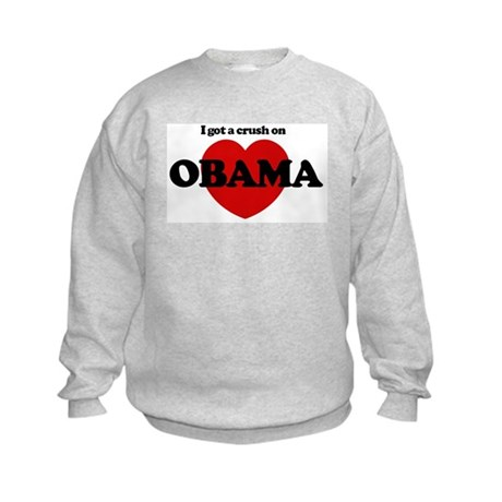 I Got a Crush on Obama (heart Kids Sweatshirt