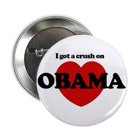I Got a Crush on Obama (heart Button