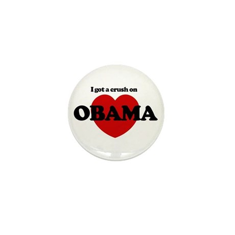 I Got a Crush on Obama (heart Mini Button (100 pac