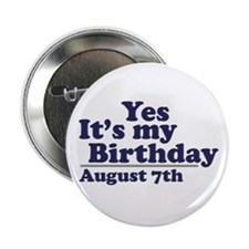 "August 7 Birthday 2.25"" Button (100 pack)"