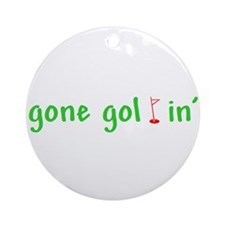 Gone Golfin' Ornament (Round)