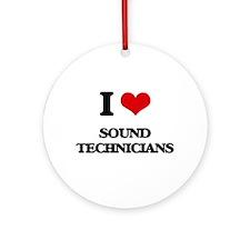 I love Sound Technicians Ornament (Round)
