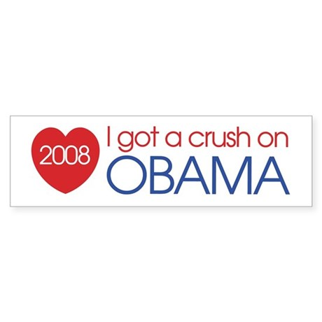 I got a crush on obama (simpl Bumper Sticker