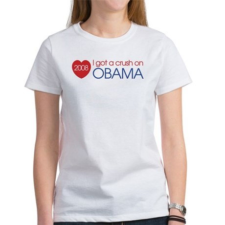 I got a crush on obama (simpl Women's T-Shirt