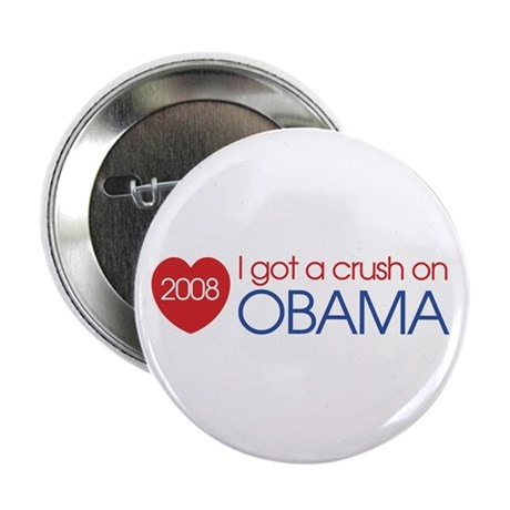 "I got a crush on obama (simpl 2.25"" Button (10 pac"