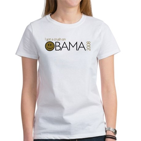 I got a crush on obama (Smile Women's T-Shirt