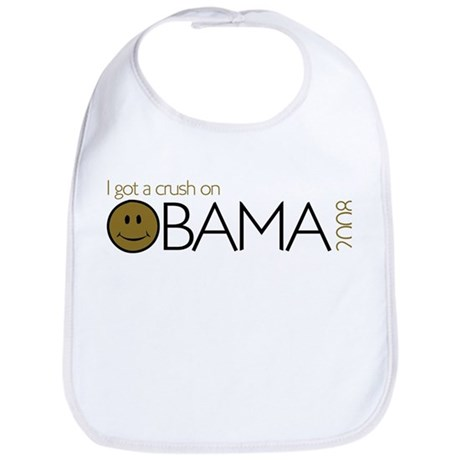 I got a crush on obama (Smile Bib