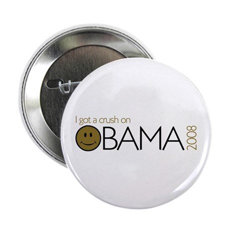 I got a crush on obama (Smile Button