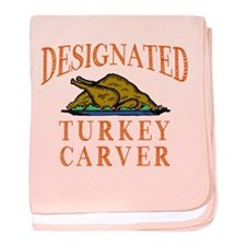 Designated Turkey Carver Thanksgiving baby blanket