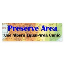 Preserve Area - Bumper Bumper Sticker