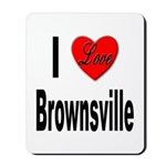 I Love Brownsville Mousepad
