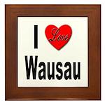 I Love Wausau Framed Tile