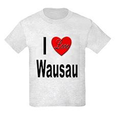 I Love Wausau T-Shirt