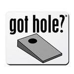 Cornhole: Got Hole? Mousepad