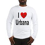 I Love Urbana (Front) Long Sleeve T-Shirt