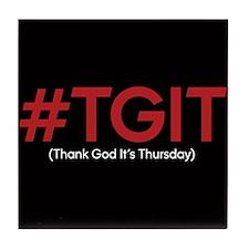 #TGIT Tile Coaster
