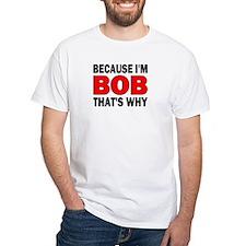 I'M BOB Shirt