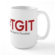 #TGIT Large Mug