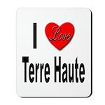 I Love Terre Haute Mousepad