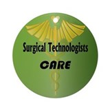 Surgical Technologists Care Ornament (Round)