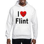 I Love Flint Hooded Sweatshirt