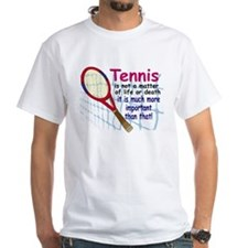 Tennis is a matter ... Shirt
