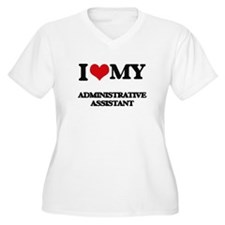 I love my Administrative Assista Plus Size T-Shirt