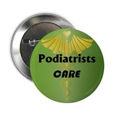 "Podiatrists Care 2.25"" Button (10 pack)"