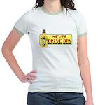 Never Drive Dry Jr. Ringer T-Shirt