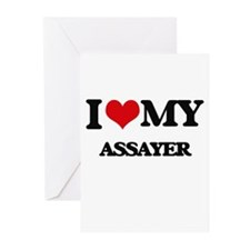 I love my Assayer Greeting Cards