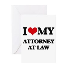 I love my Attorney At Law Greeting Cards