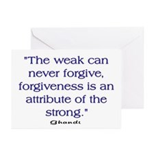 THE WEAK CONNOT FORGIVE Greeting Cards (Pk of 10)