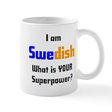 i am swedish Mug
