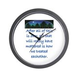 HOW WE TREAT EACHOTHER (Skyline) Wall Clock