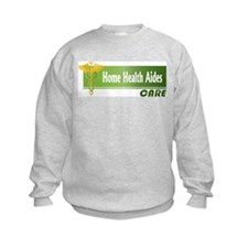 Home Health Aides Care Sweatshirt