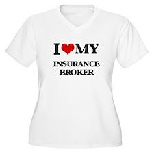 I love my Insurance Broker Plus Size T-Shirt