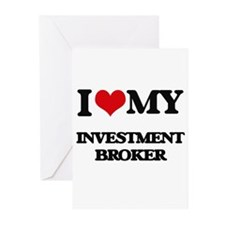 I love my Investment Broker Greeting Cards