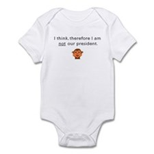 I THINK, THEREFORE I AM NOT O Infant Bodysuit