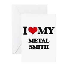I love my Metal Smith Greeting Cards