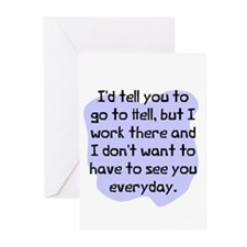 Go to hell but I work Greeting Cards (Pk of 10