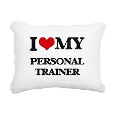 I love my Personal Train Rectangular Canvas Pillow