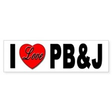 I Love PB&J Bumper Sticker Peanut Butter Jelly
