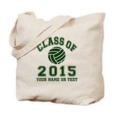 Class Of 2015 Volleyball Tote Bag