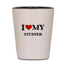 I love my Stuffer Shot Glass