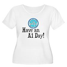 Have an A1 Da T-Shirt