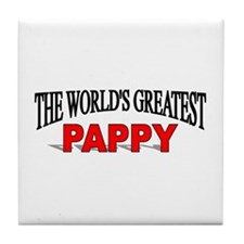 """The World's Greatest Pappy"" Tile Coaster"