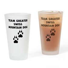 Team Greater Swiss Mountain Dog Drinking Glass