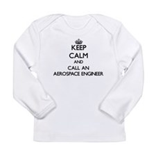 Keep calm and call an Aerospac Long Sleeve T-Shirt