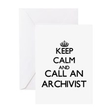 Keep calm and call an Archivist Greeting Cards